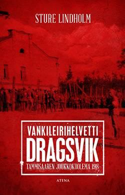 Vankileirihelvetti Dragsvik