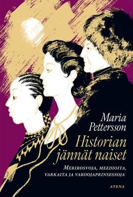 Historian jännät naiset (signeerattu)